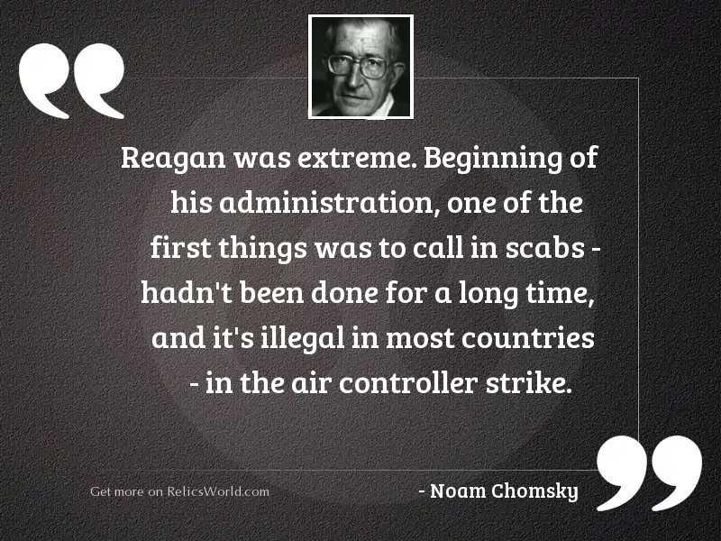 Reagan was extreme. Beginning of