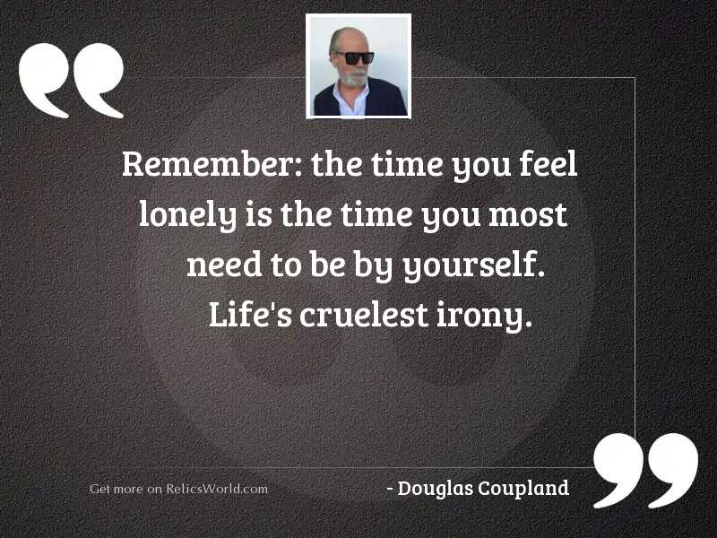 Remember: the time you feel