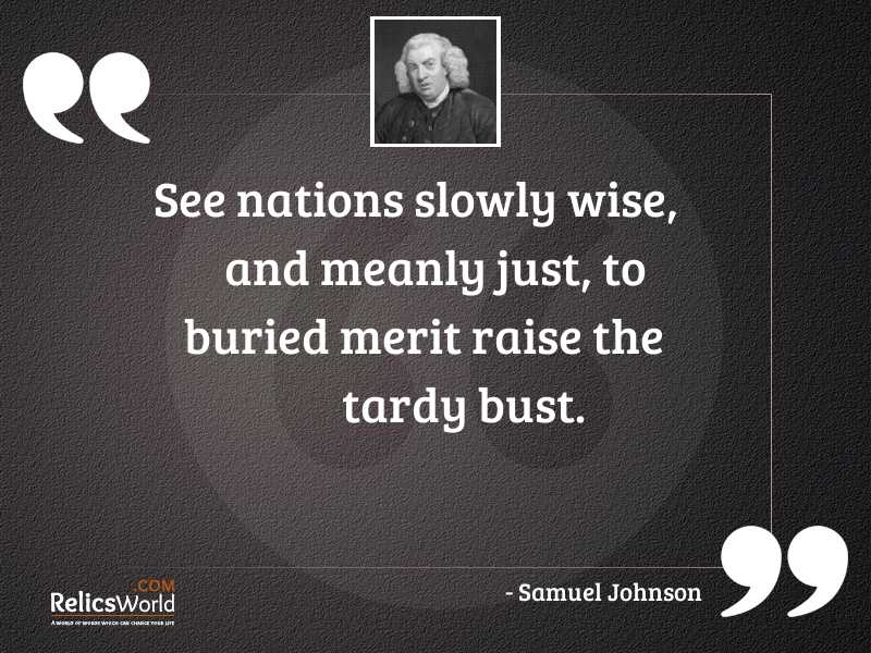 See nations slowly wise and
