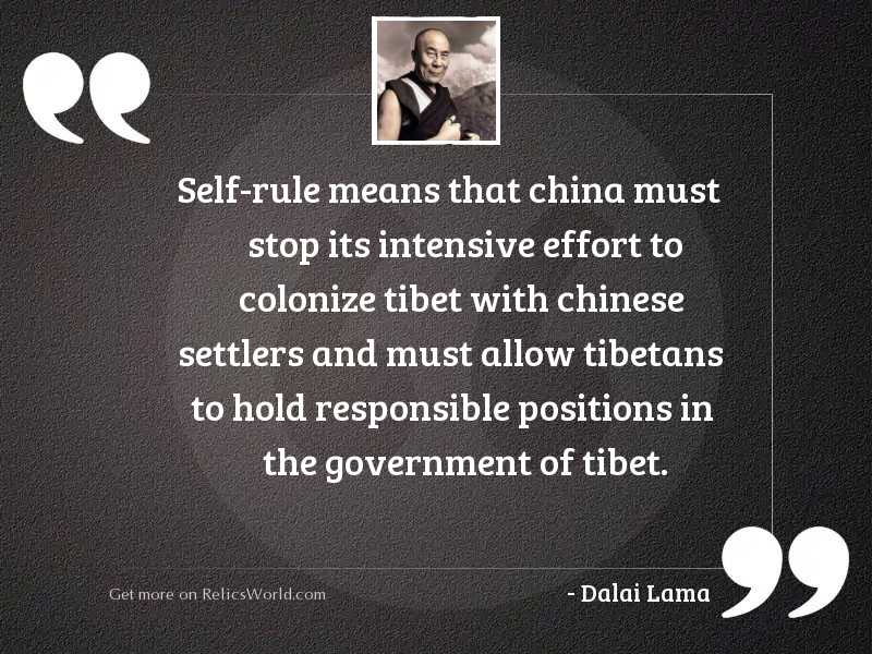 Self rule means that China