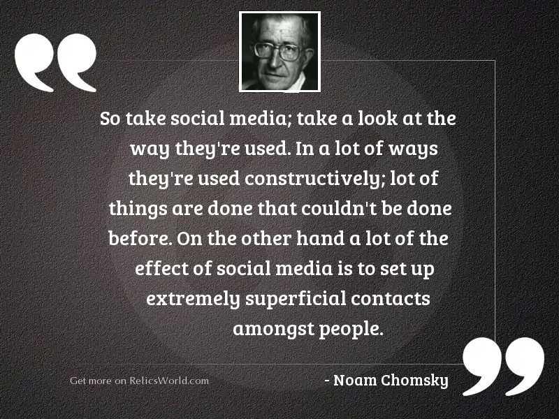So take social media; take