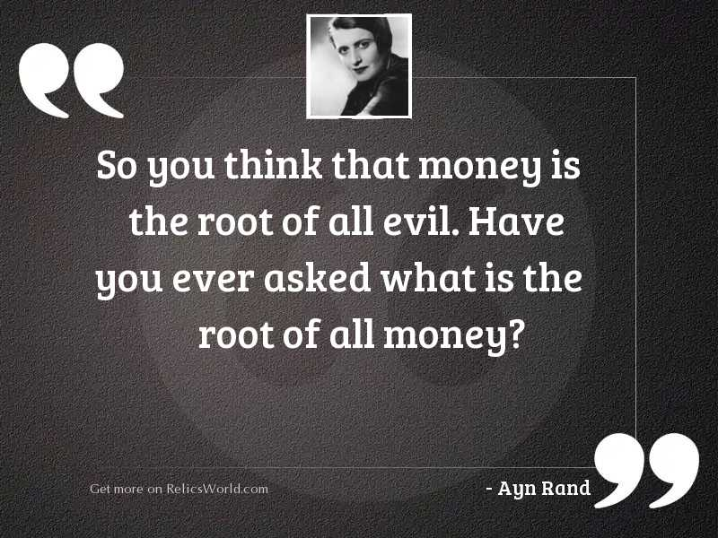So you think that money