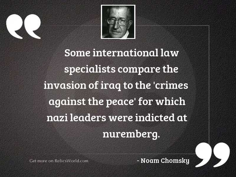 Some international law specialists compare