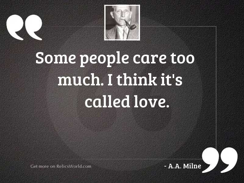 Some people care too much.