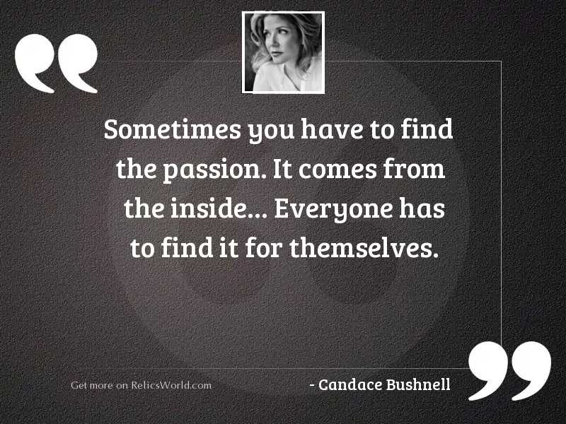 Sometimes you have to find