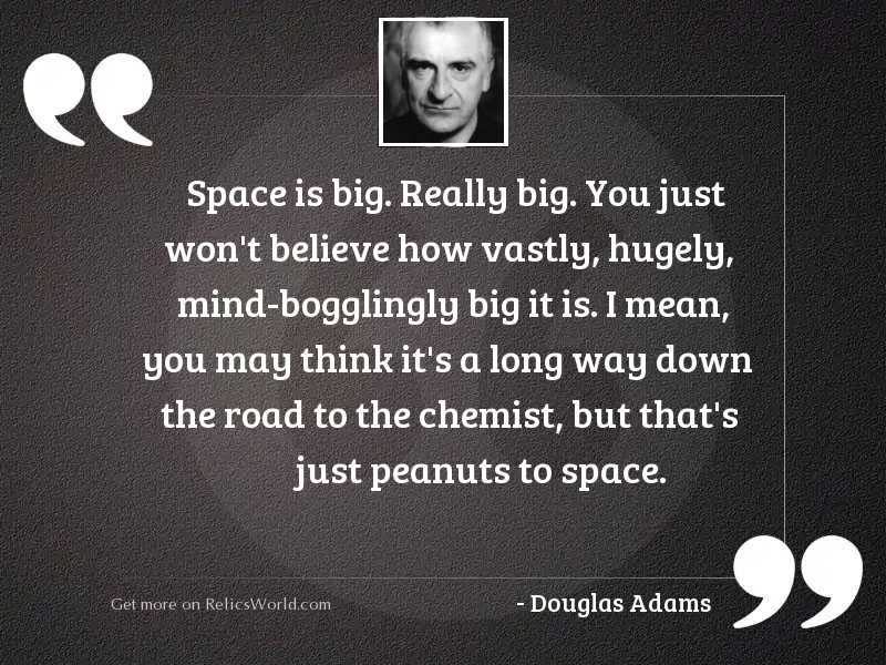 Space is big Really big