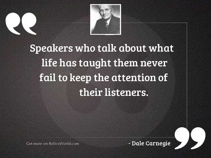 Speakers who talk about what