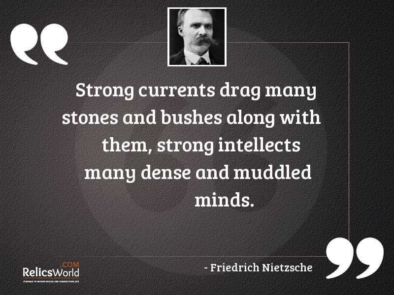 Strong currents drag many stones