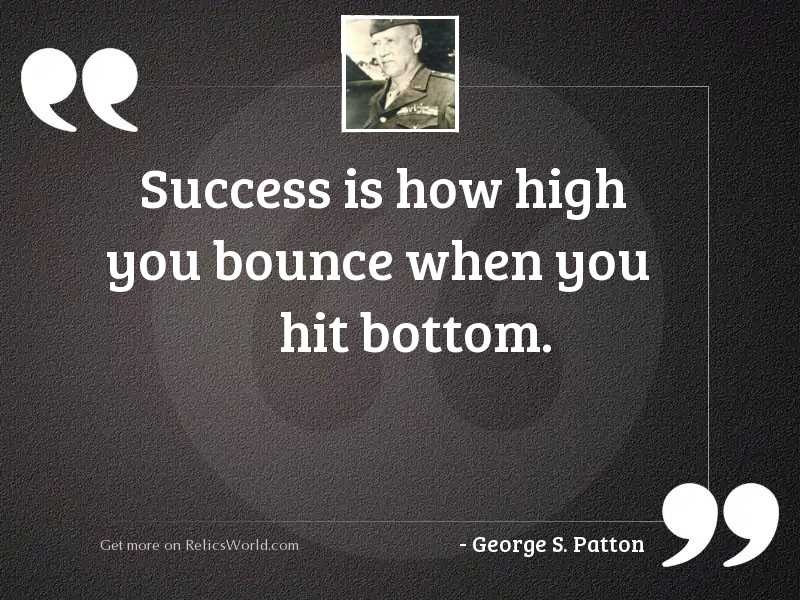 Success is how high you
