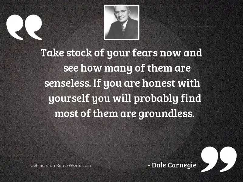 Take stock of your fears