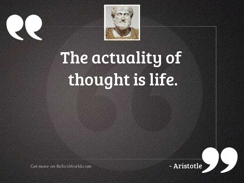 The actuality of thought is
