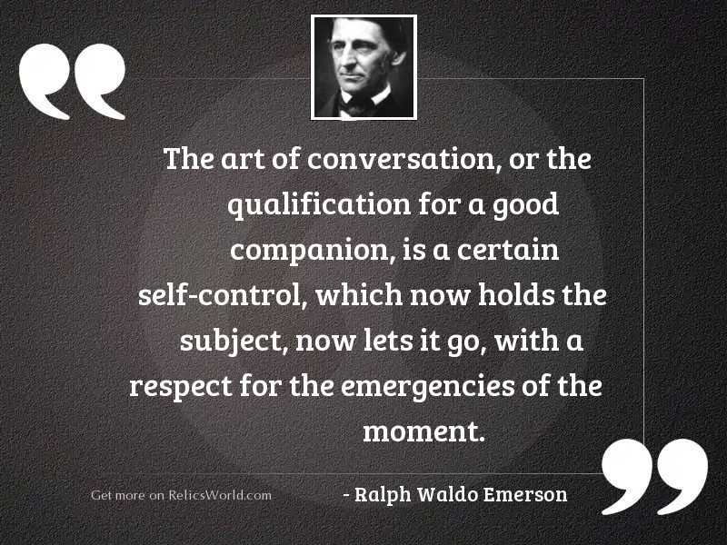 The art of conversation, or