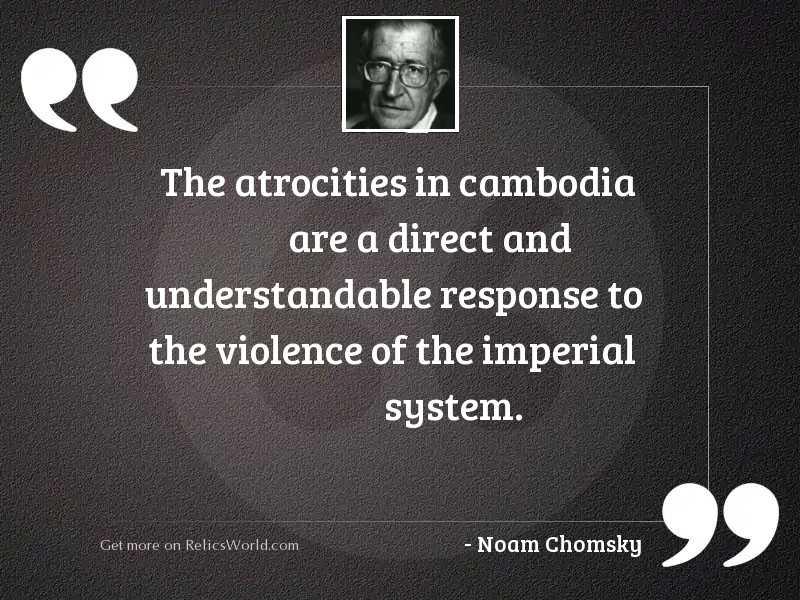 The atrocities in Cambodia are