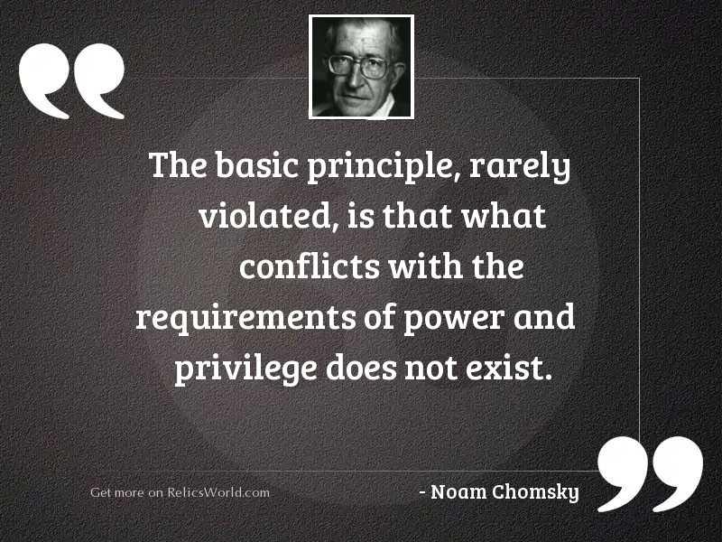 The basic principle, rarely violated,
