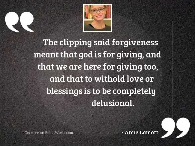 The clipping said forgiveness meant