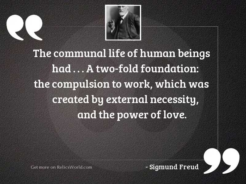 The communal life of human