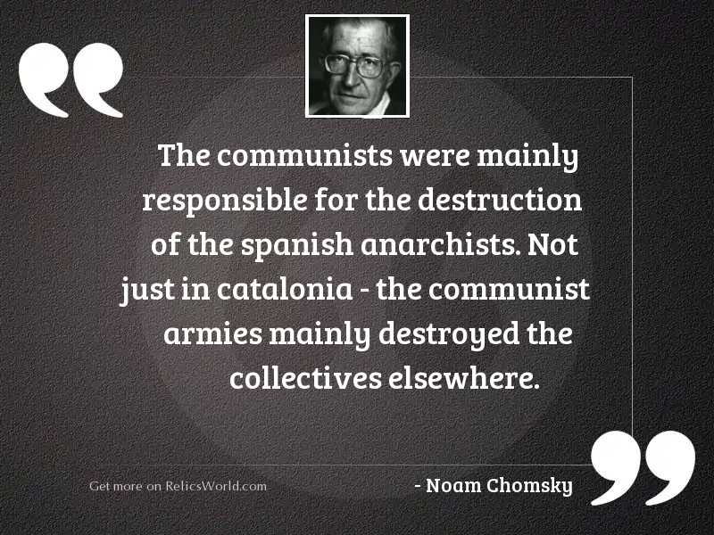 The communists were mainly responsible