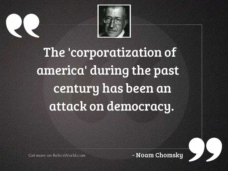 The 'corporatization of America' during