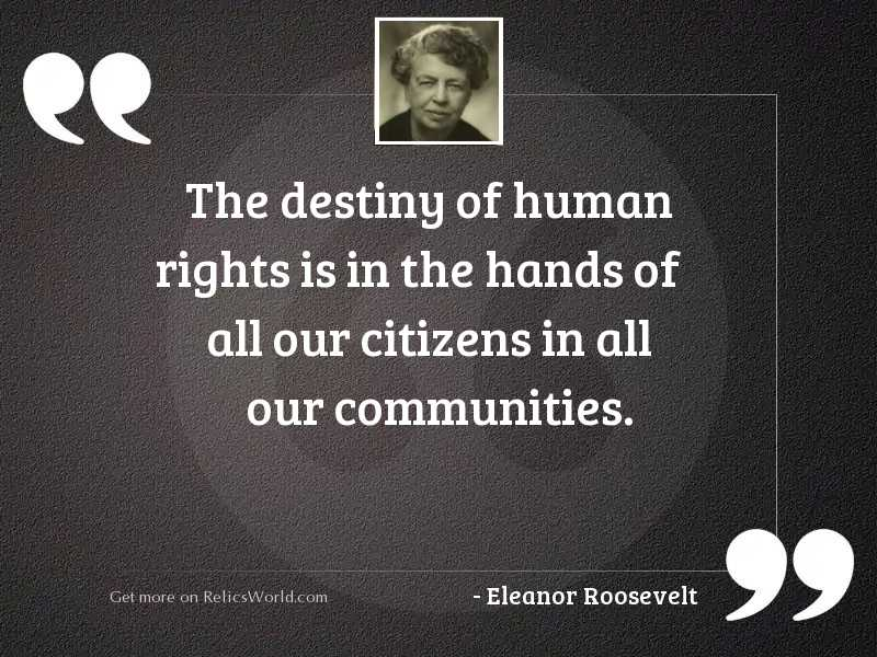 The destiny of human rights