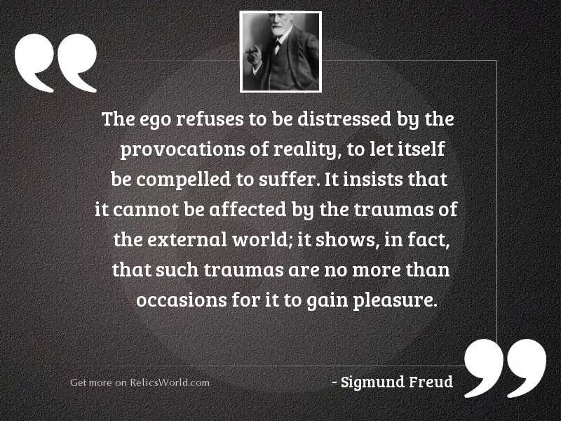The ego refuses to be