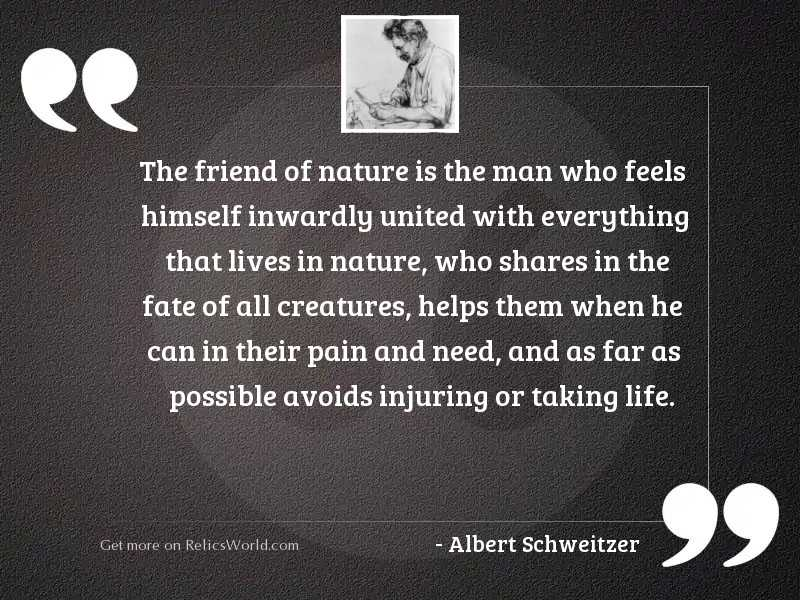 The friend of nature is