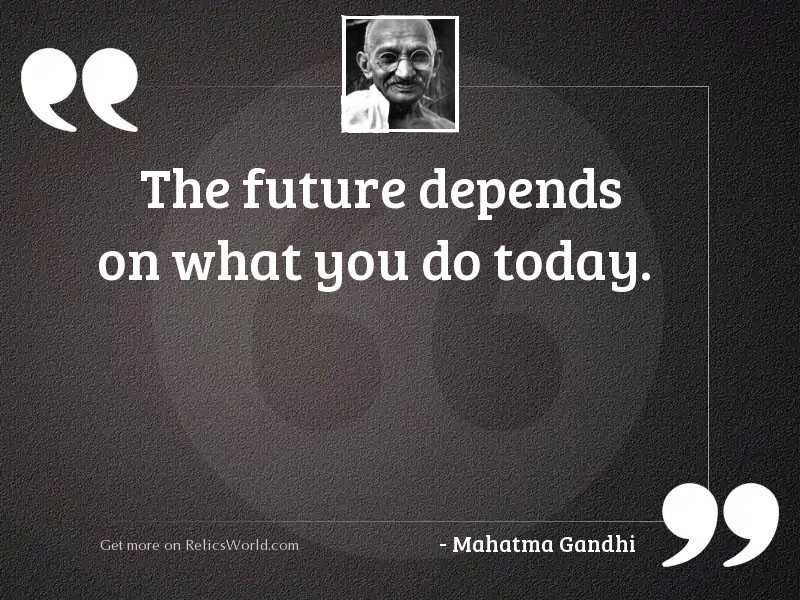 The future depends on what