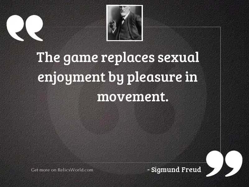 The game replaces sexual enjoyment