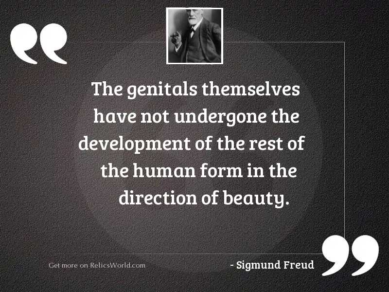 The genitals themselves have not
