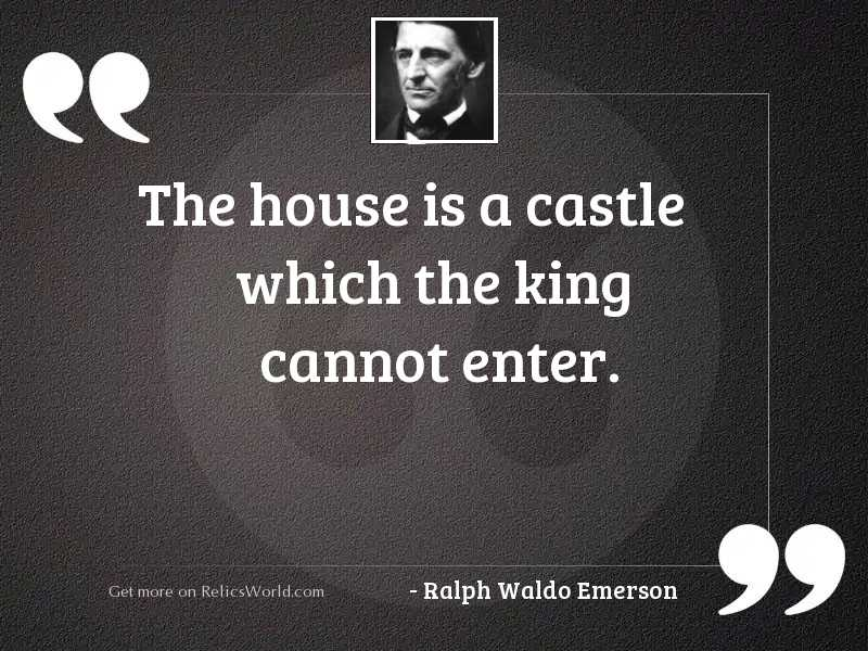 The house is a castle