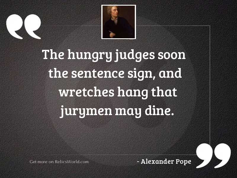 The hungry judges soon the
