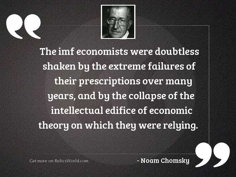 The IMF economists were doubtless