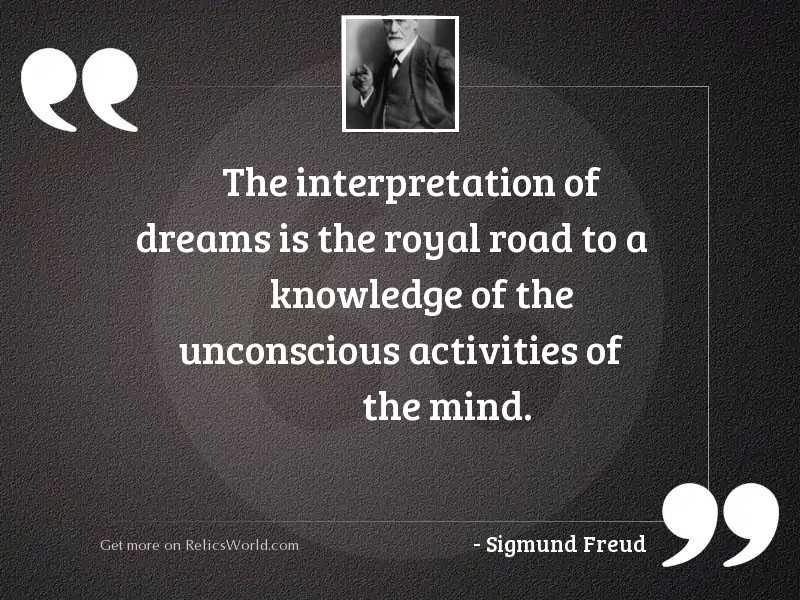 The interpretation of dreams is