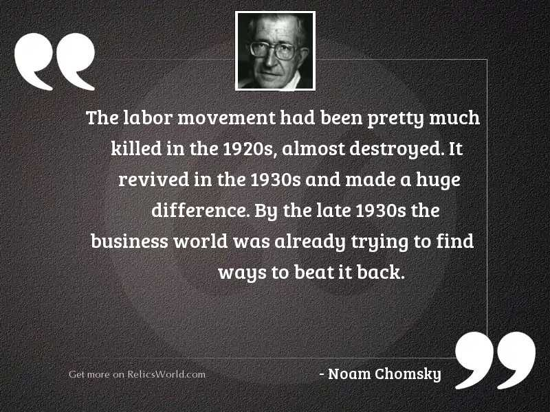 The labor movement had been