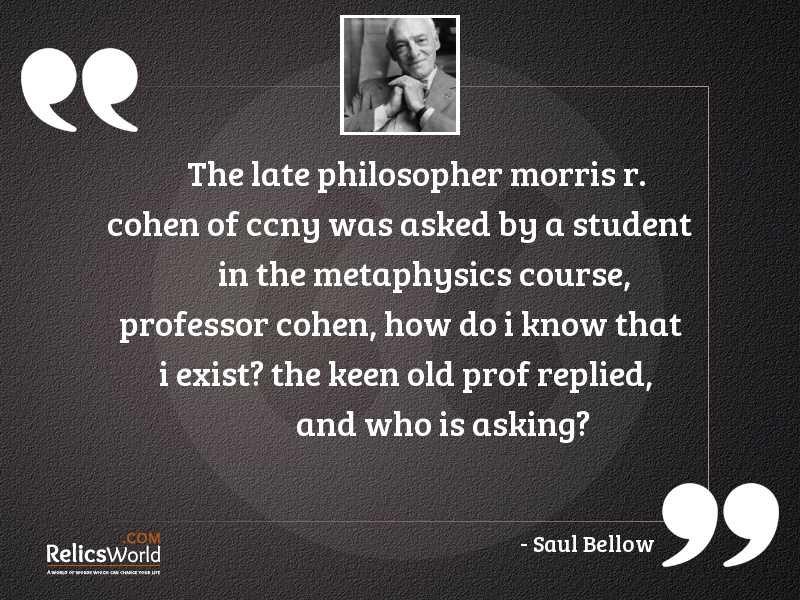 The late philosopher Morris R