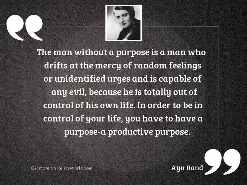 The man without a purpose