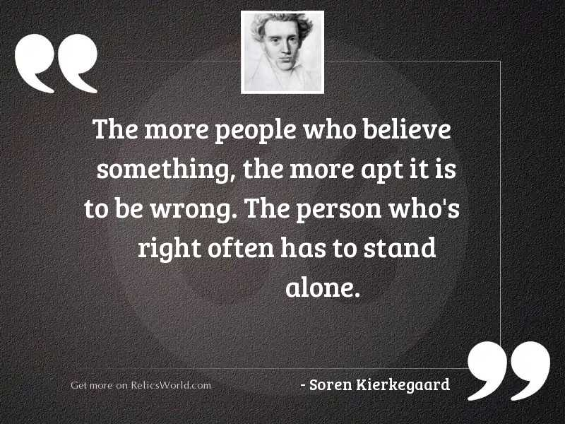 The more people who believe