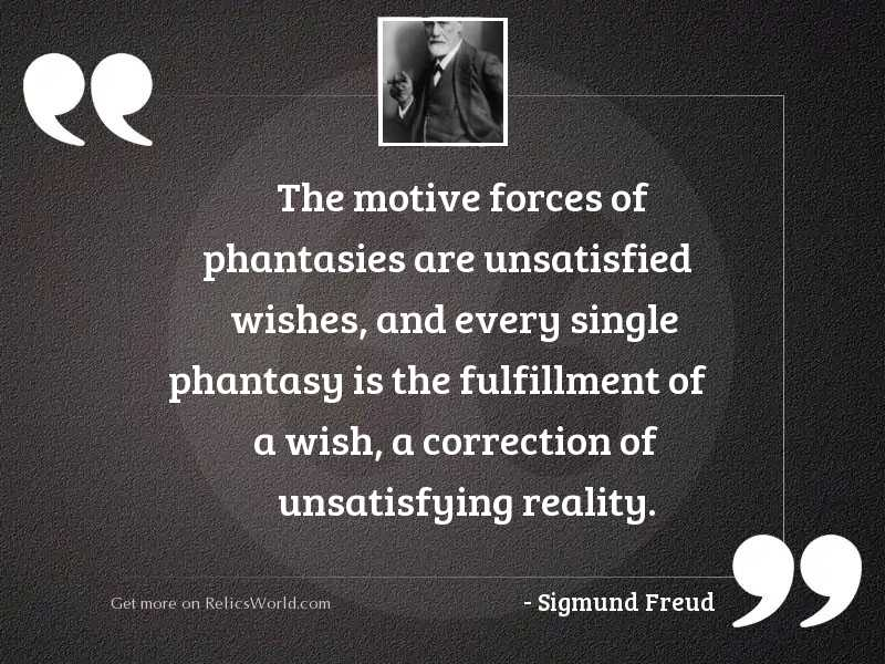 The motive forces of phantasies