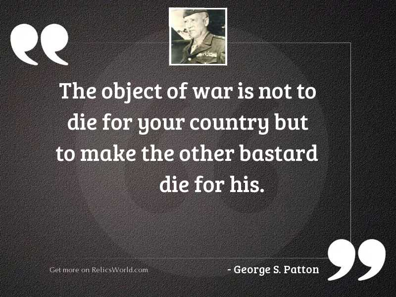 The object of war is