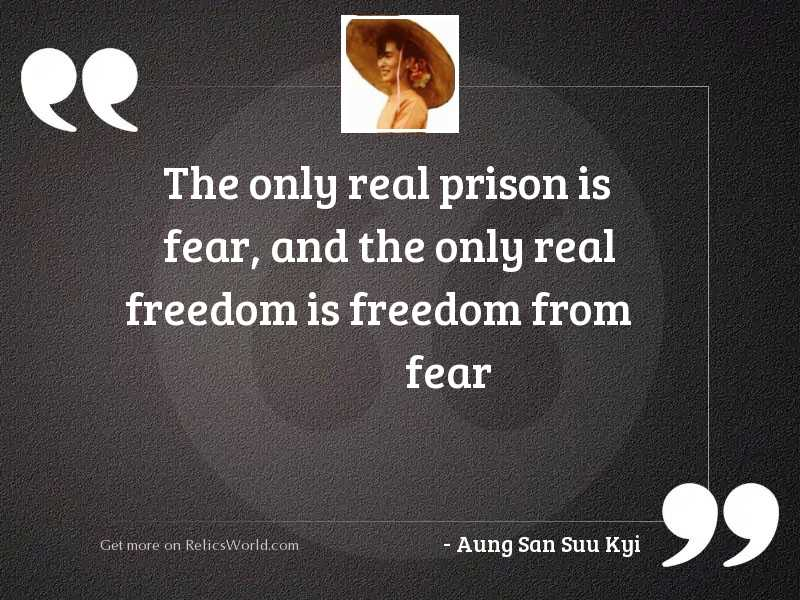 The only real prison is