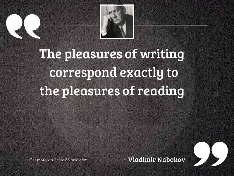 The pleasures of writing correspond