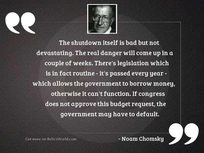 The shutdown itself is bad
