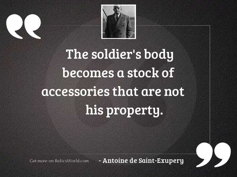 The soldier's body becomes