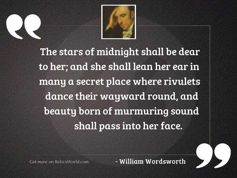 The stars of midnight shall
