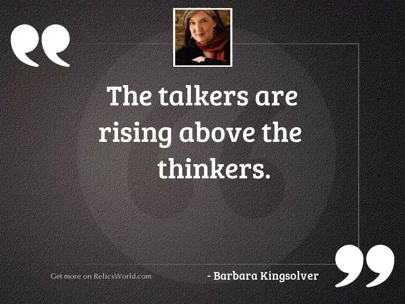The talkers are rising above