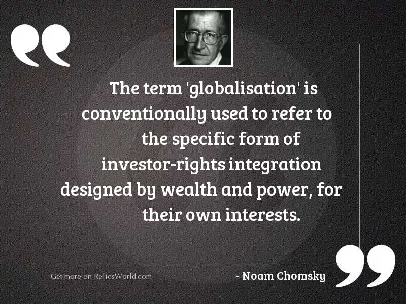 The term 'globalisation' is conventionally