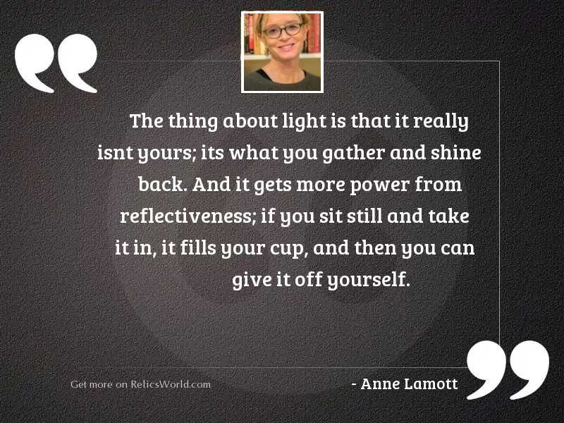 The thing about light is