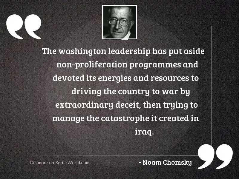 The Washington leadership has put