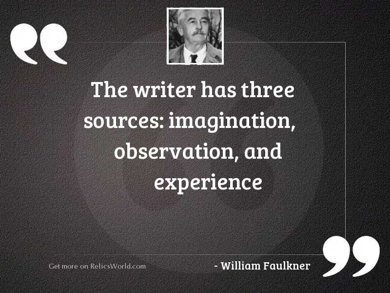 The writer has three sources: