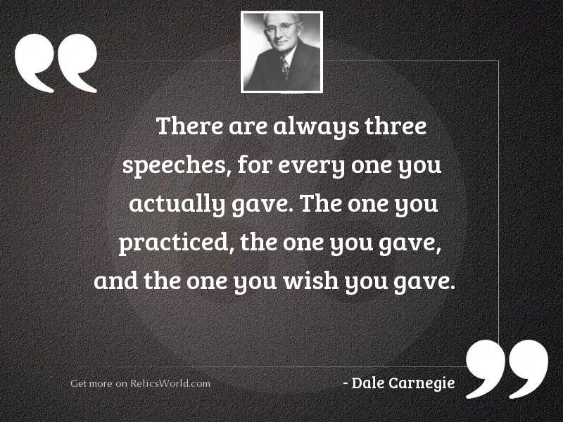 There are always three speeches,