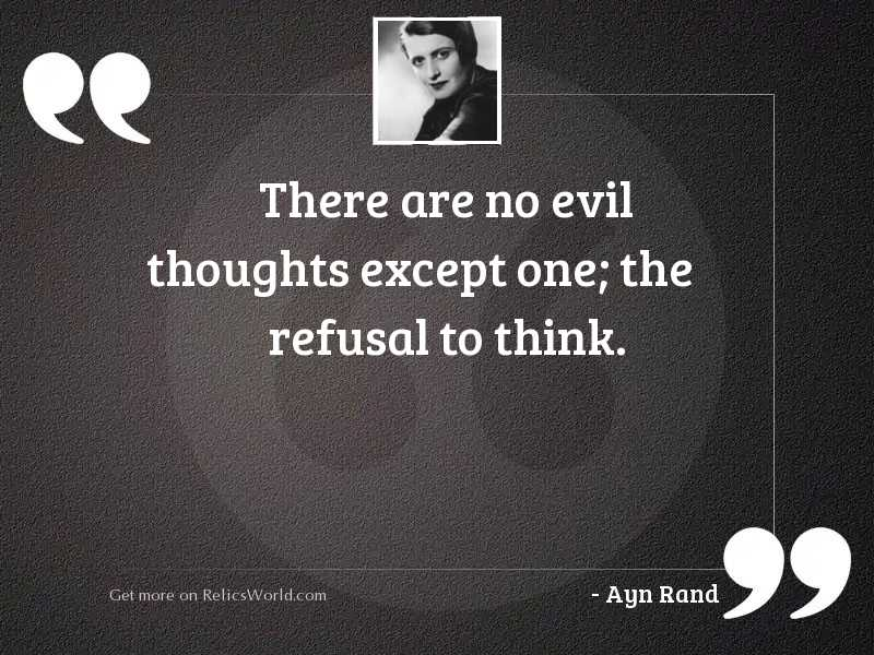 There are no evil thoughts